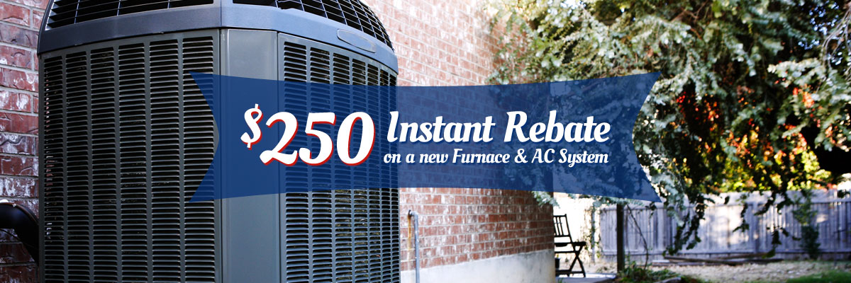 250 instant rebate on a new furnace and air conditioner system in framingham ma